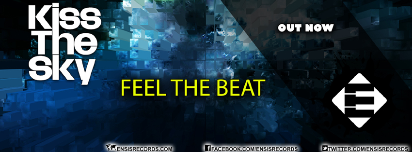 Kiss The Sky – Feel The Beat