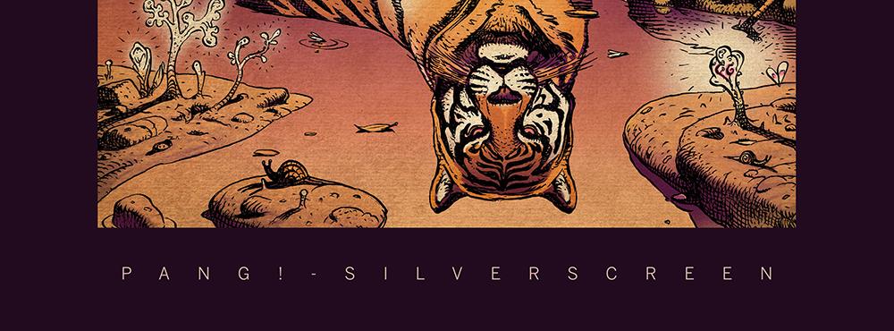 PANG! – Silverscreen – Label: Dirty Soul