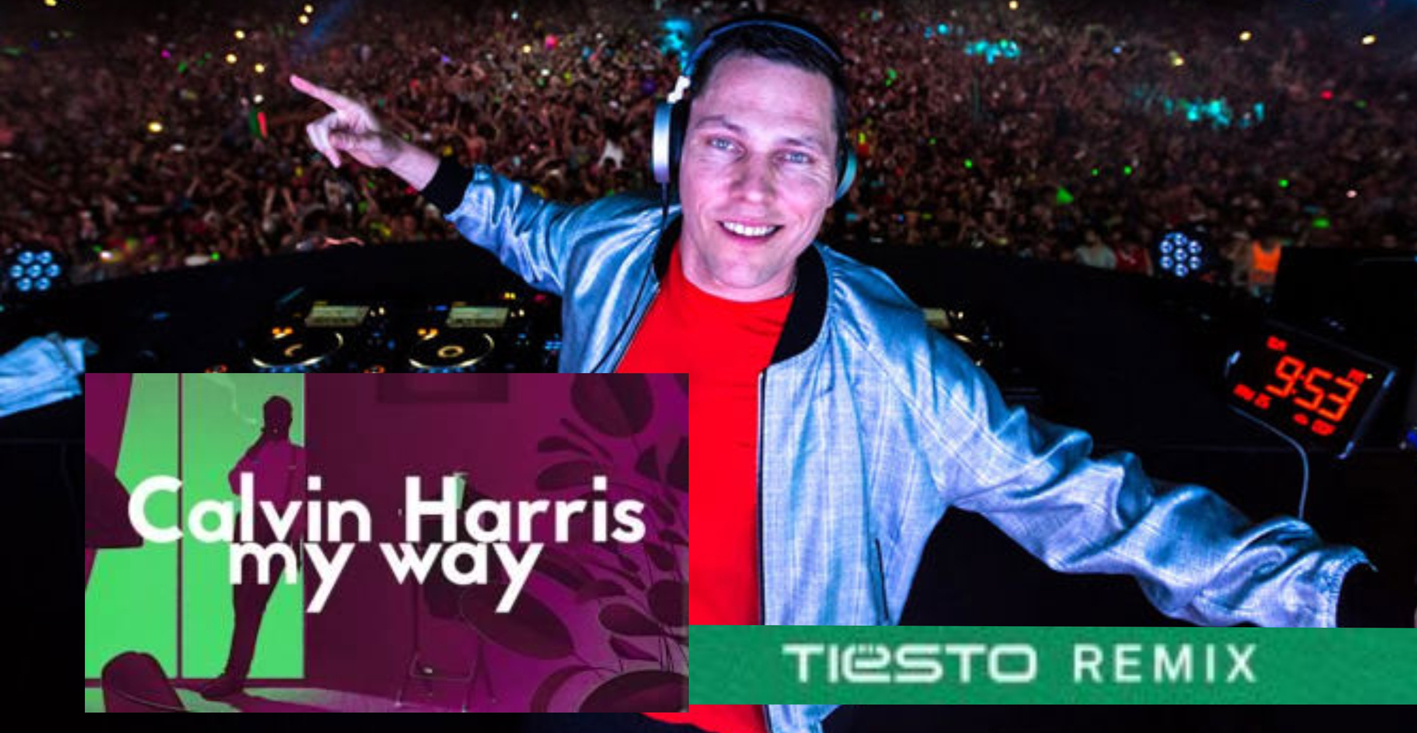 Calvin Harris – My Way (Tiesto Remix)